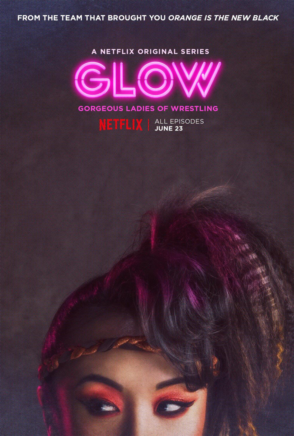 Series Netflix - GLOW - Gorgeous Ladies of Wrestling - poster