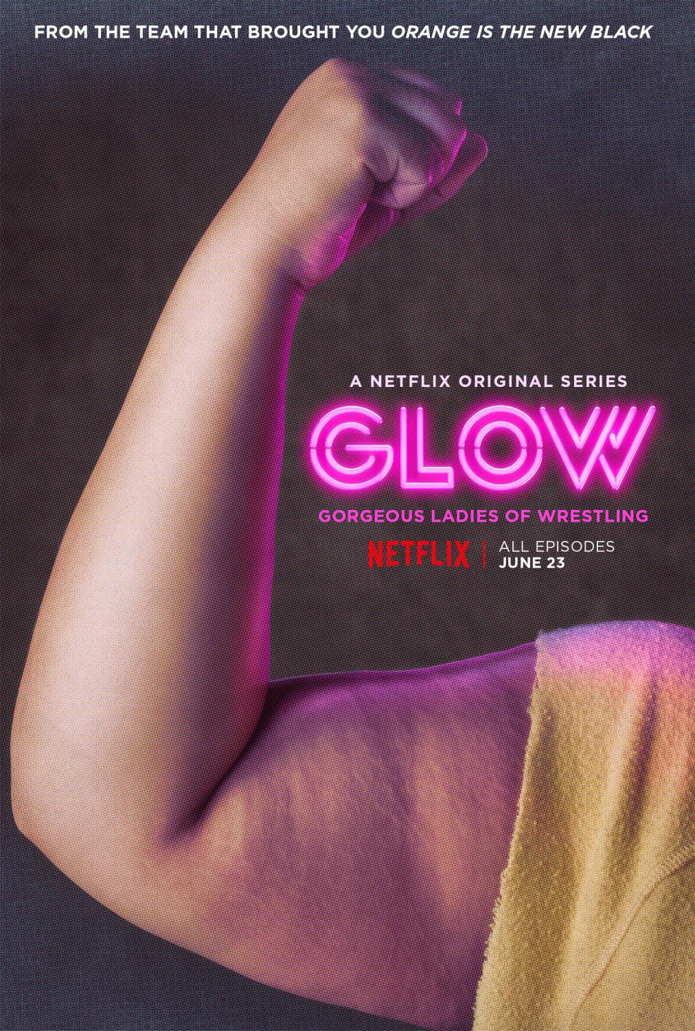 Series Netflix - GLOW - Gorgeous Ladies of Wrestling - arm poster